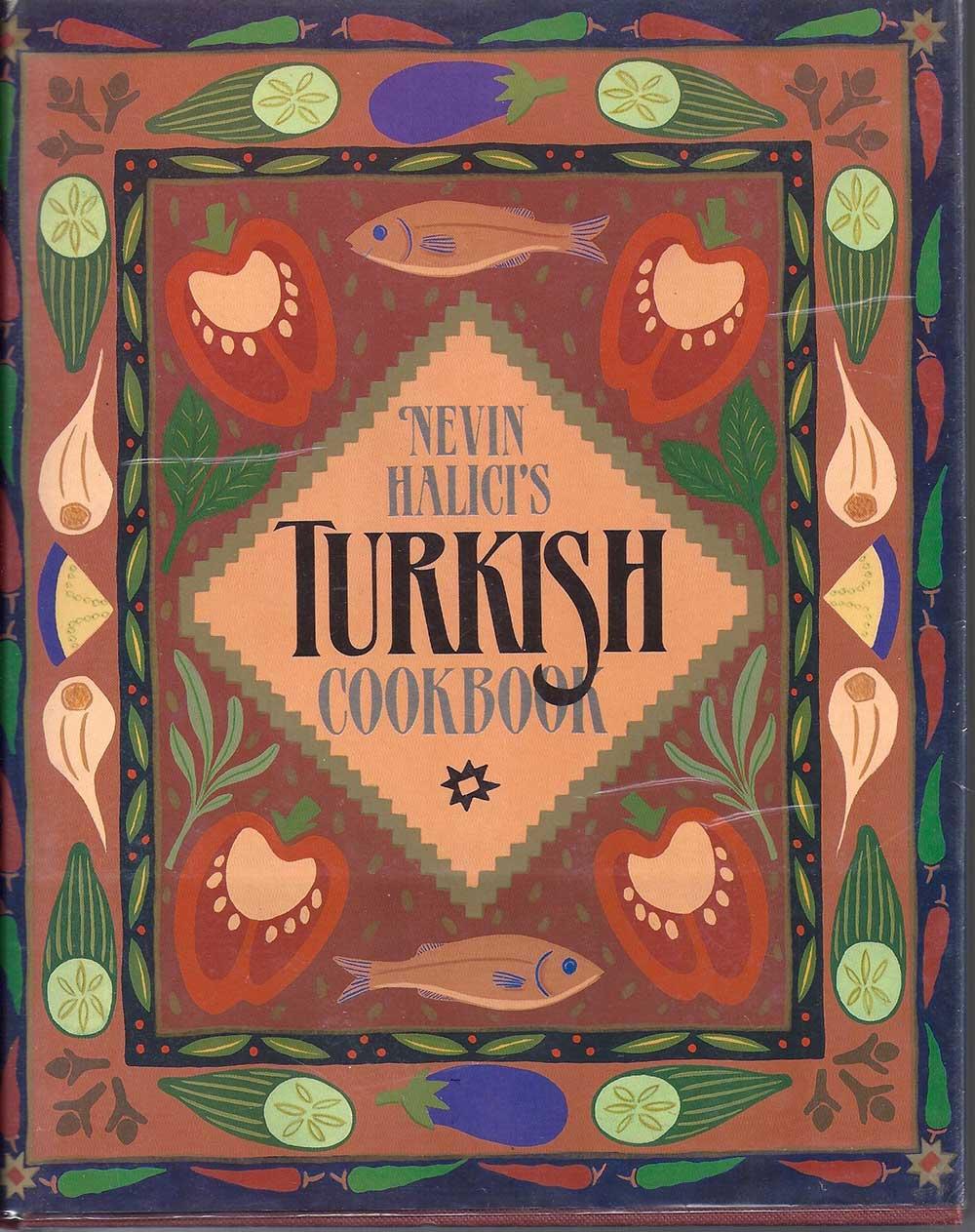 Turkish Cookbook, by Nevin Halici