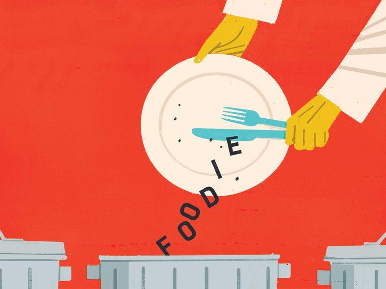 Stop Saying Foodie