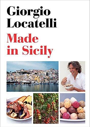 Made in Sicily by Giorgio Locatelli