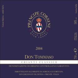 """Principe Corsini, Chianti Classico (Tuscany, Italy) """"Don Tommaso"""" 2004"""