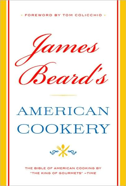 James Beard's American Cookery Cookbook