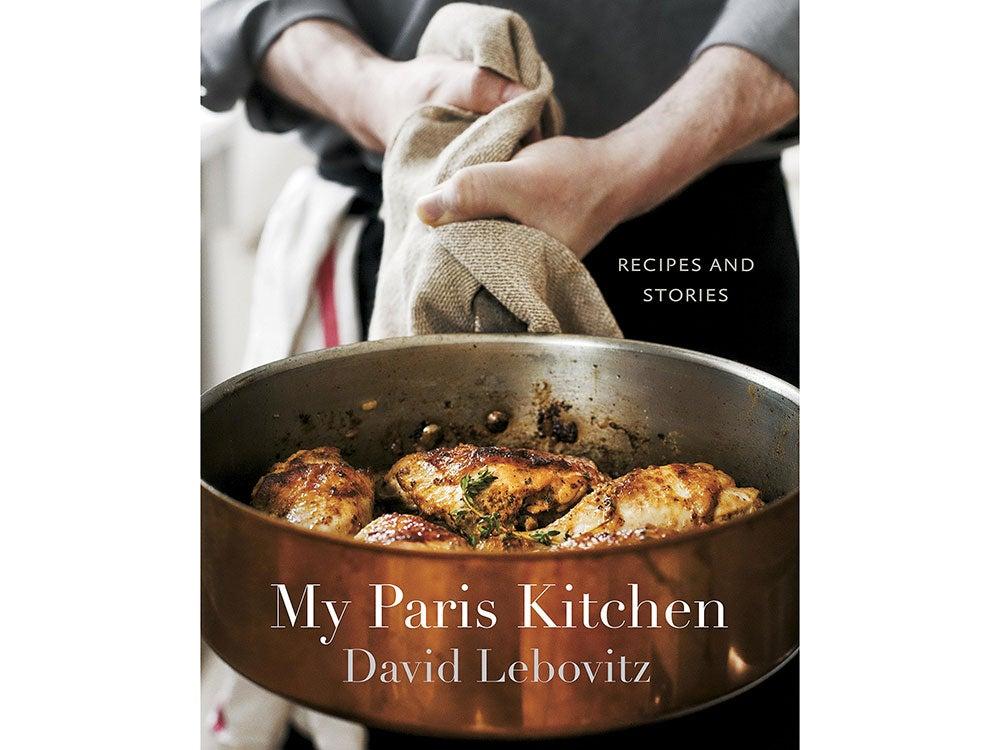 My Paris Kitchen Recipes and Stories by David Lebovitz