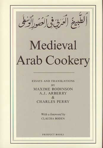 Medieval Arab Cookery, by Charles Perry