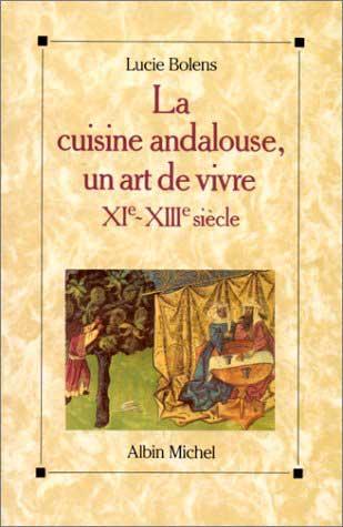 La Cuisine Andalouse, by Lucie Bolens