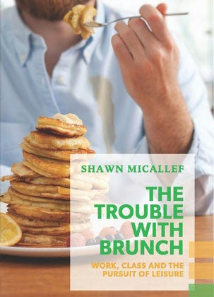 Trouble with Brunch
