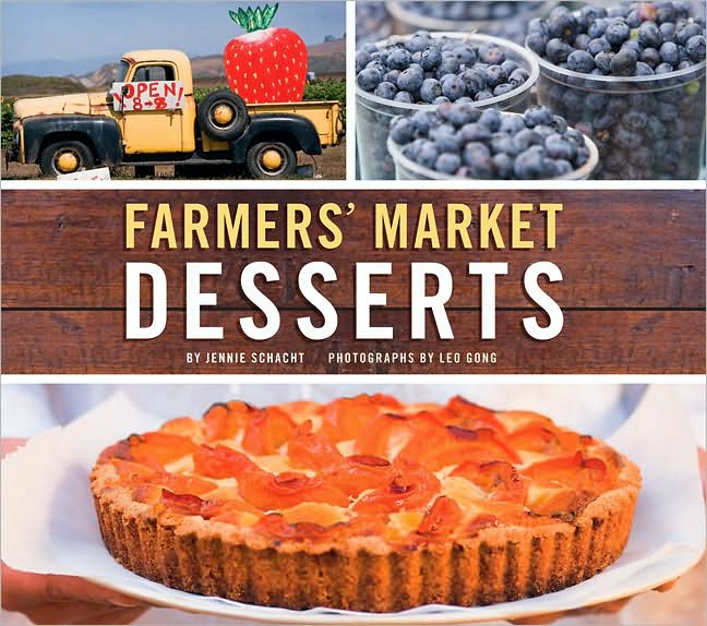 Farmers' Market Desserts Cookbook