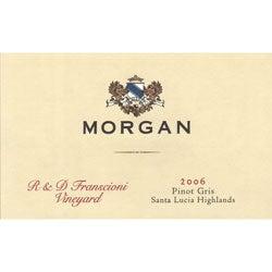 Morgan, Santa Lucia Highlands (California) Pinot Gris R & D Franscioni Vineyard 2006