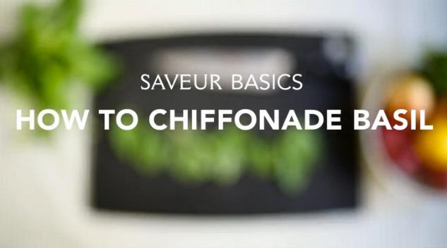 VIDEO: How to Chiffonade Basil
