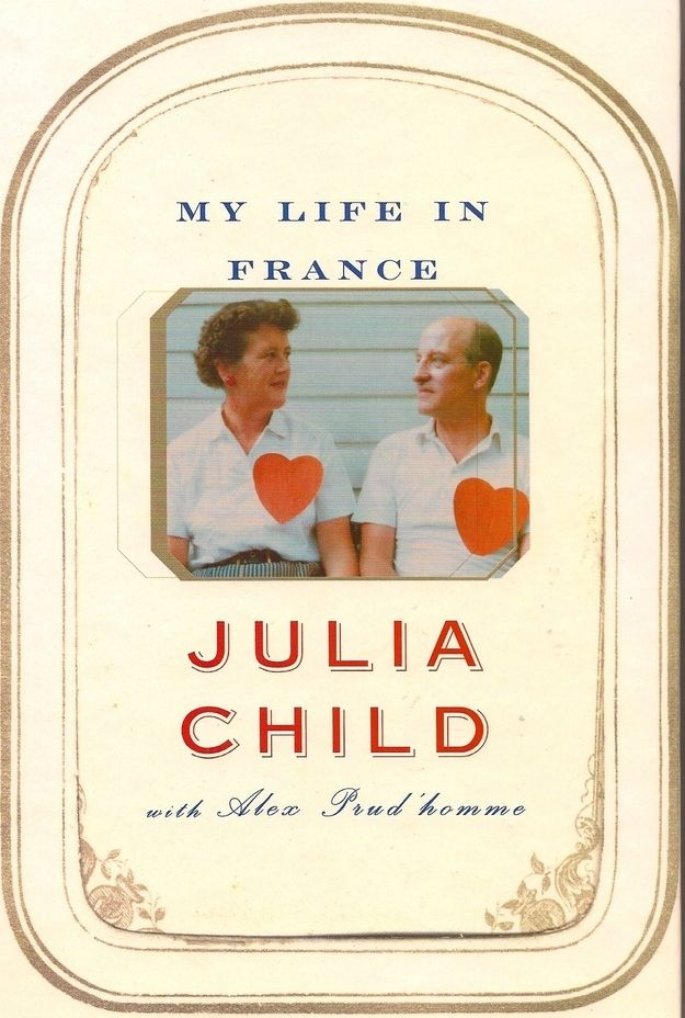 My Life in France by Julia Child