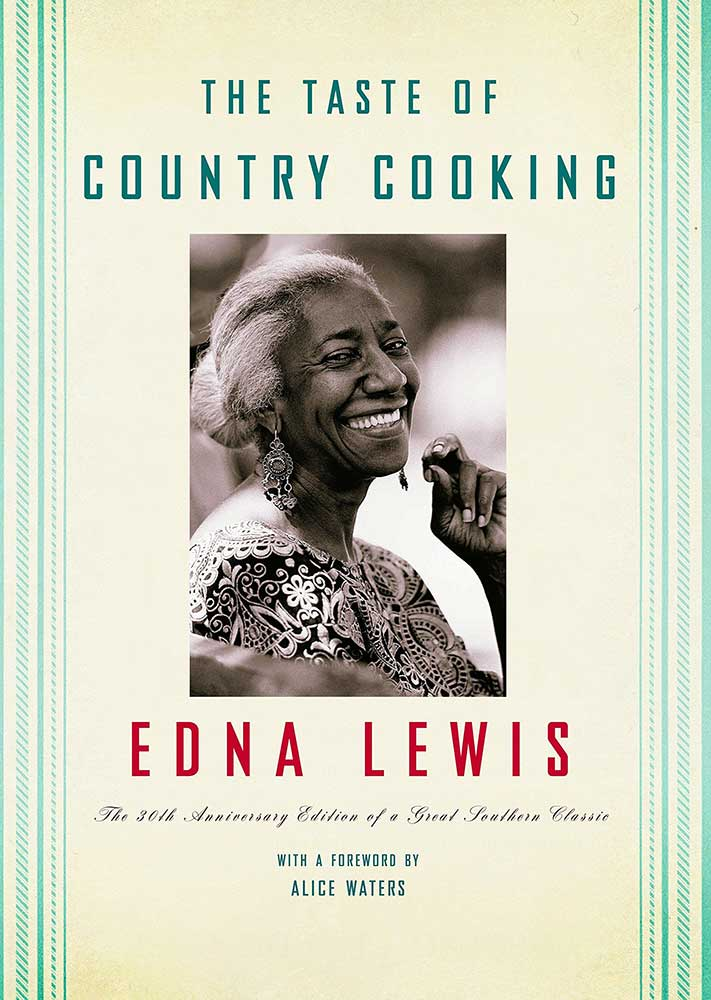 Taste of Country Cooking, by Edna Lewis