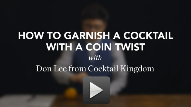 VIDEO: How to Garnish a Cocktail with a Coin Twist