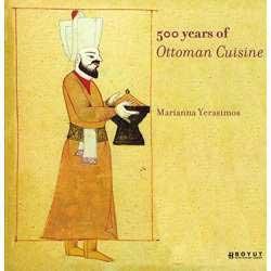 500 Years of Ottoman Cuisine, by Marianna Yerasimos