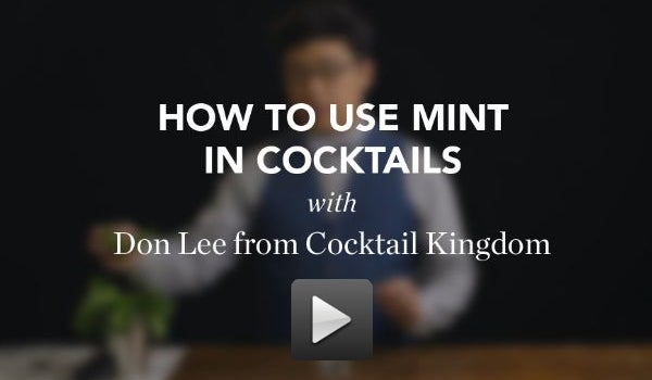 VIDEO: How to Use Mint in a Cocktail