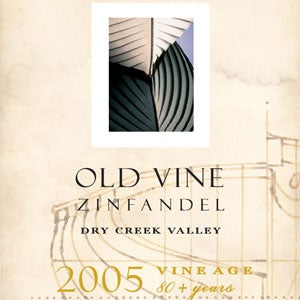 Dry Creek Vineyards, Old Vine Zinfandel 2005
