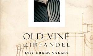 Dry Creek Vineyards, Old Vine Zinfandel 2005