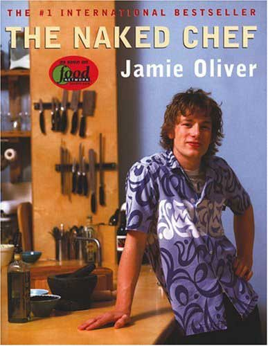 The Naked Chef, by Jamie Oliver