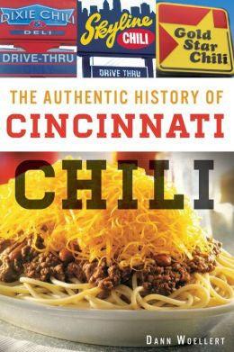 The Authentic History of Cincinnati Chili