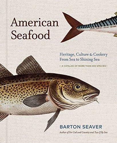 american seafood cookbook by barton seaver