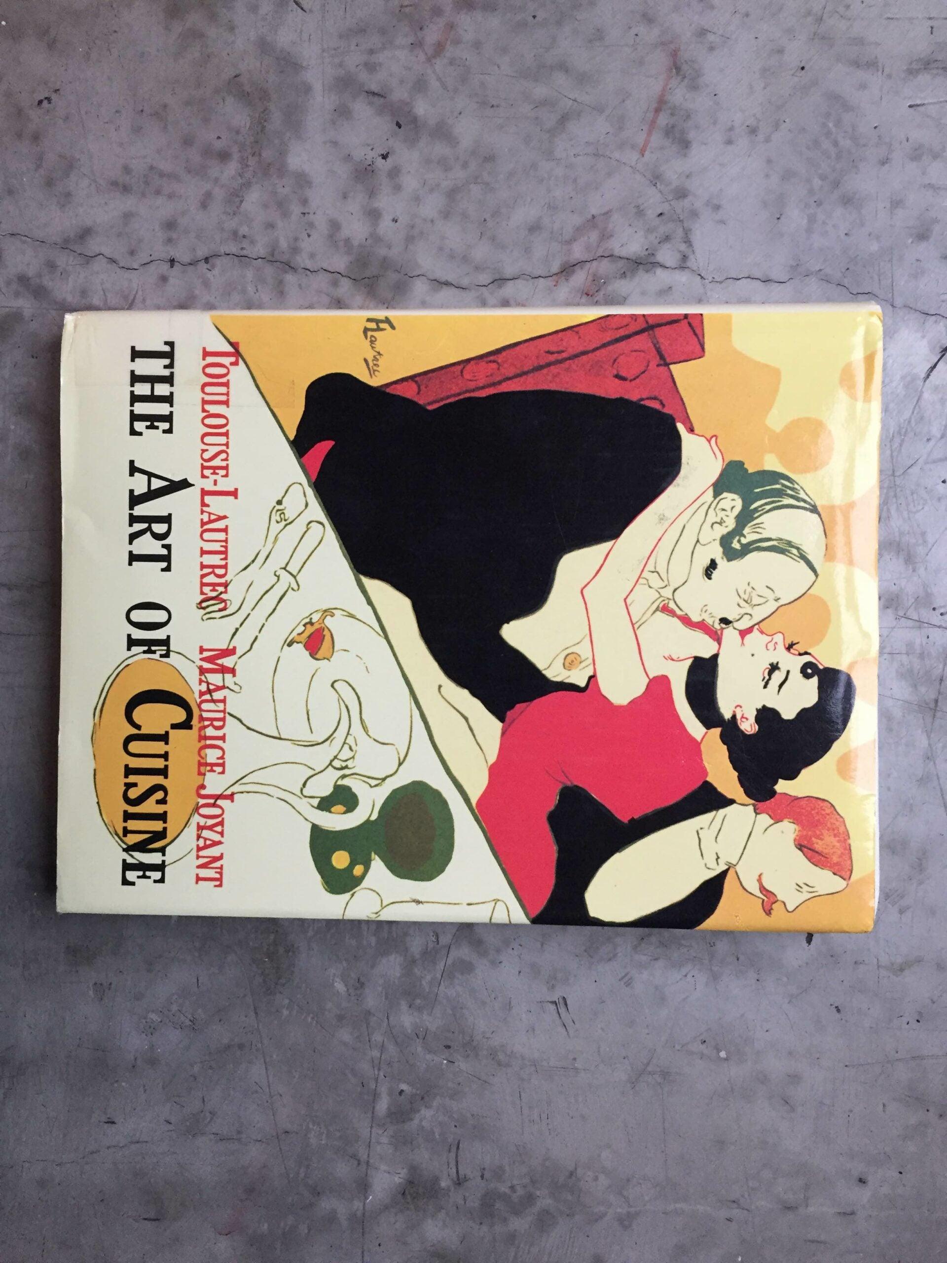 Toulouse-Lautrec - The Art of Cuisine