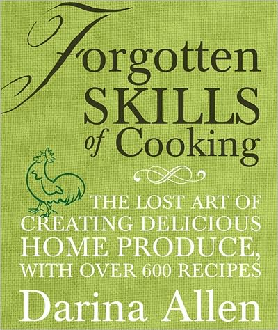 Forgotten Skills of Cooking Cookbook
