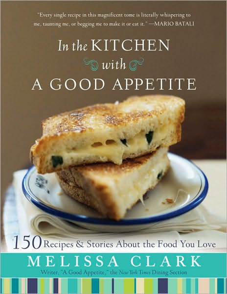 In The Kitchen With A Good Appetite Cookbook
