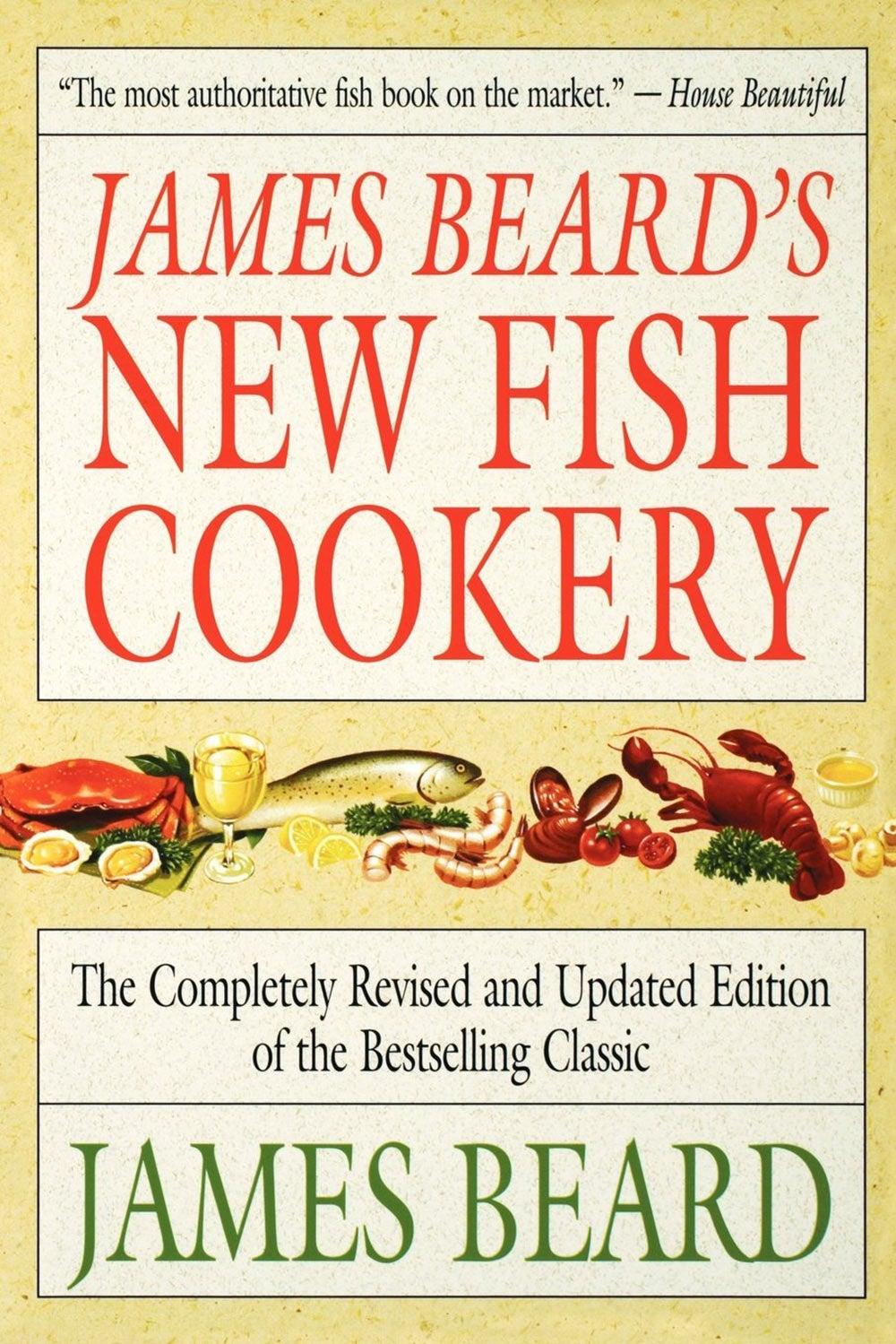 James Beard's New Fish Cookery, by James Beard