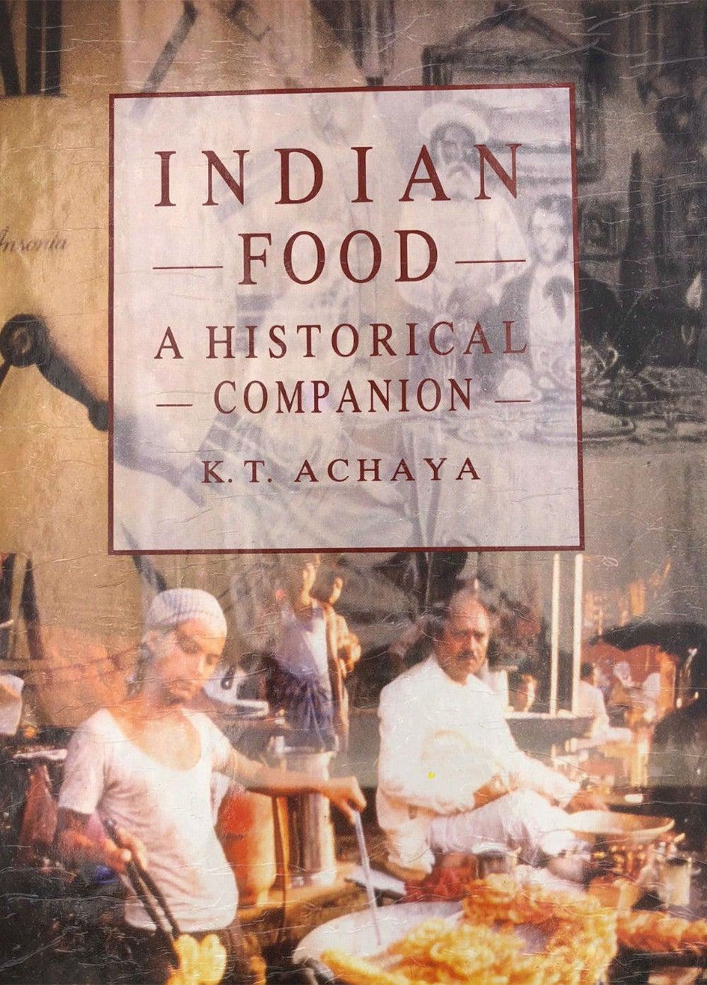 Indian Food, A Historical Companion