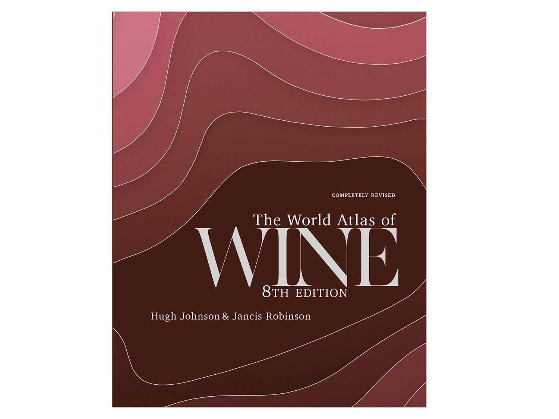 The World Atlas of Wine, 8th edition