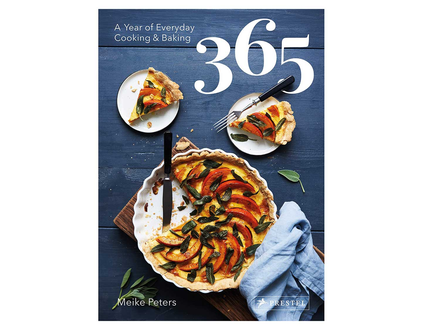 365: A Year of Everyday Cooking & Baking (Mieke Peters)