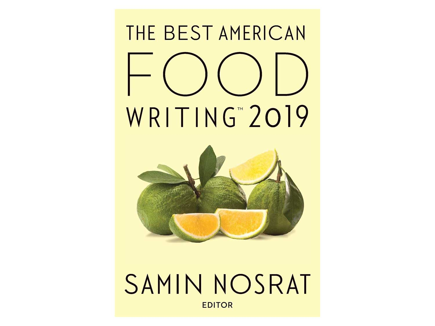 The Best American Food Writing; 2019