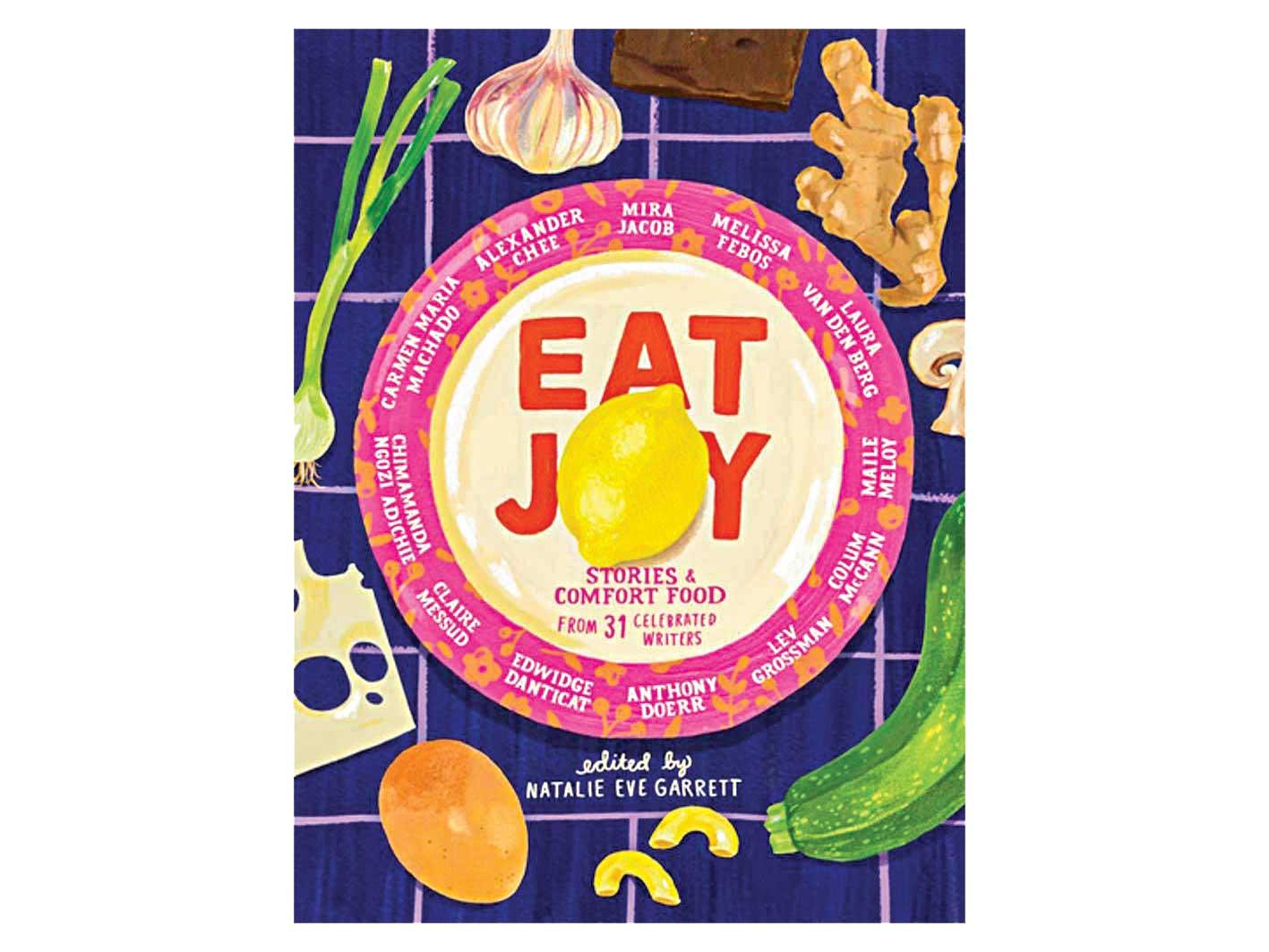 Eat Joy book by Natalie Eve Garrett.