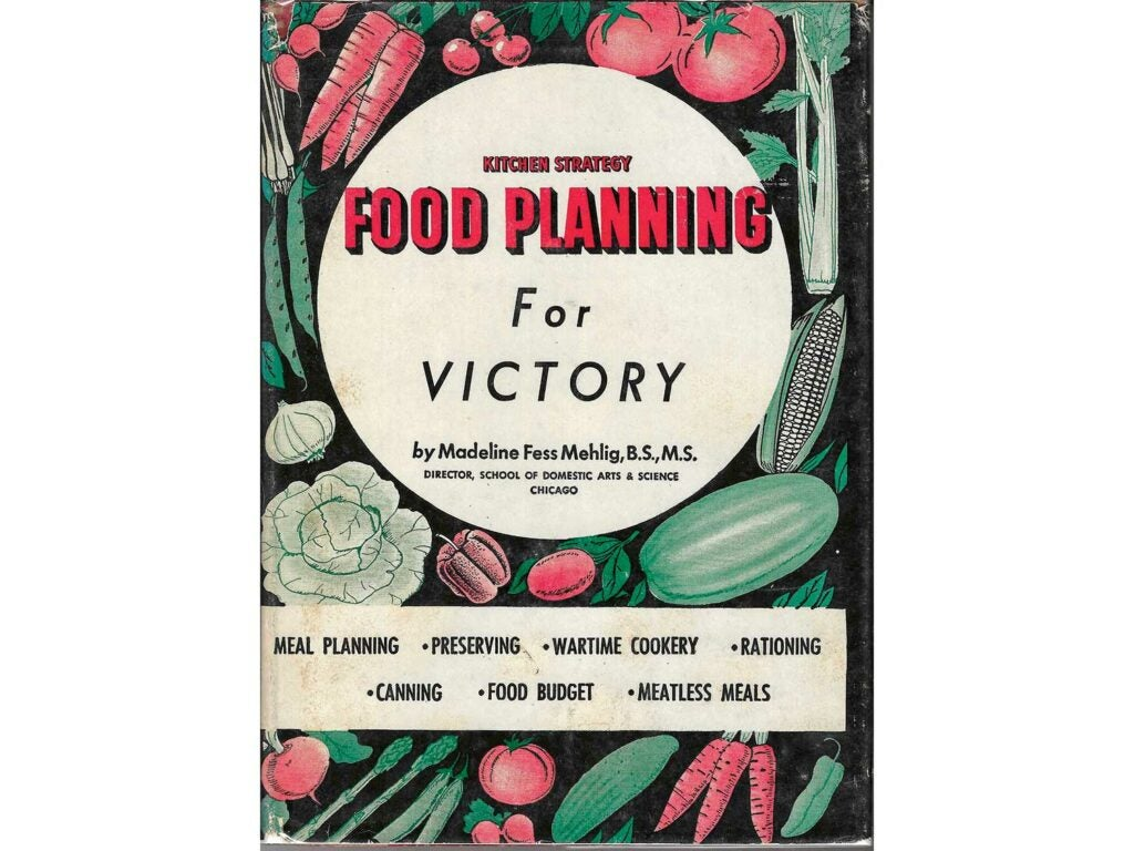 Food Planning for Victory by Madeline Fess Mehlig.