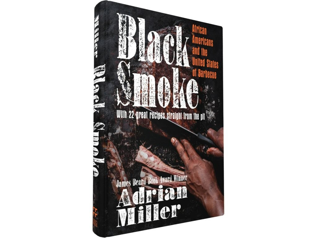 Black Smoke Cookbook by Adrian Miller